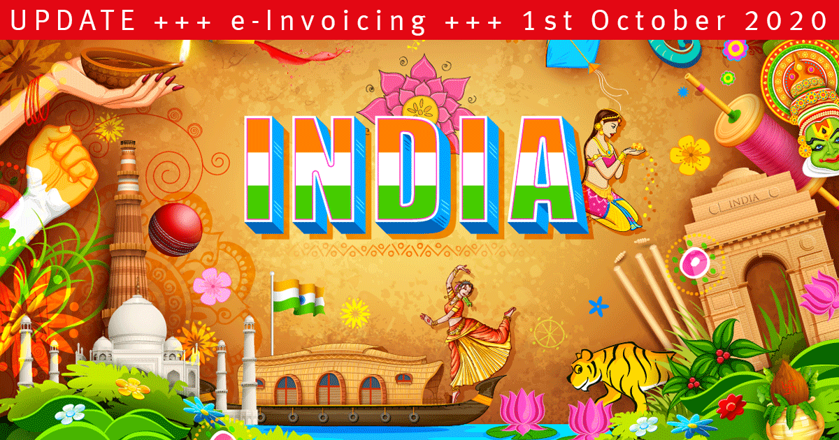 India – Extension of Mandatory e-Invoicing to All Businesses by 1st April 2021